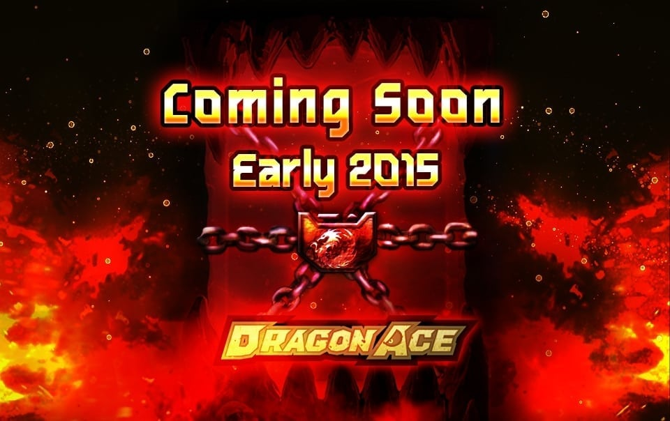 Dragon Ace coming soon