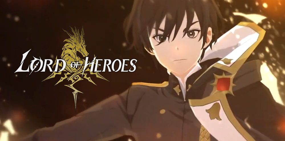 Lord of Heroes - Clover Games reveals its first hero collection mobile RPG  - MMO Culture