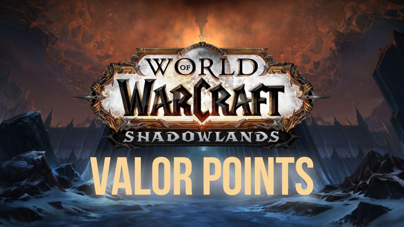 World of Warcraft Valor Points