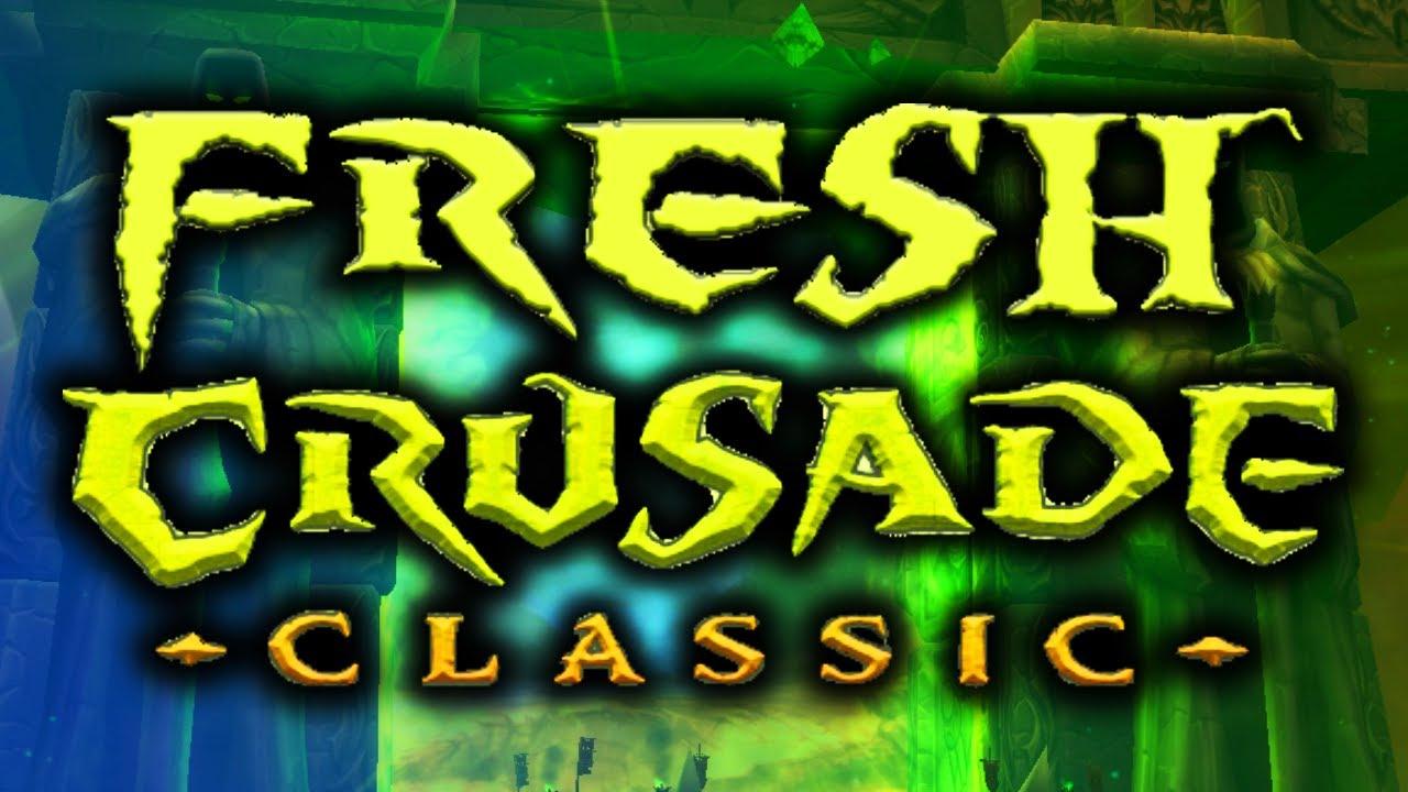 World of Warcraft Fresh Crusade